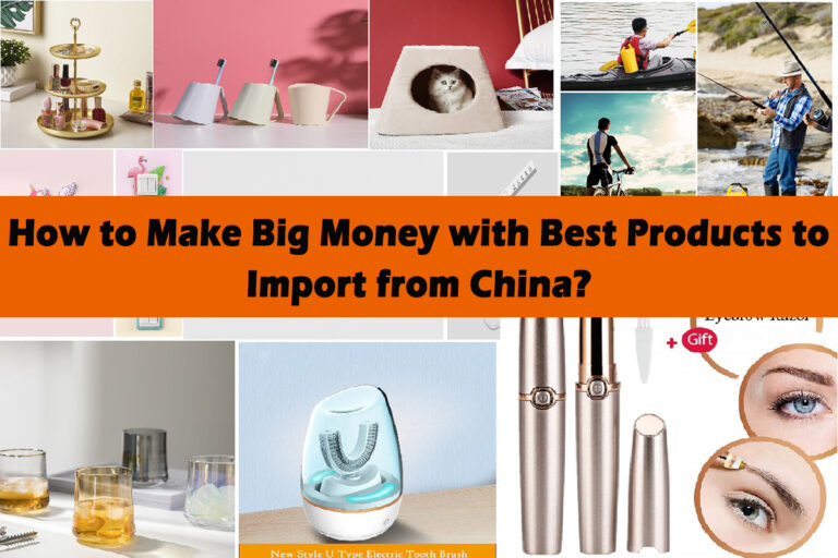 How-to-Make-Big-Money-with-Best-Products-to-Import-from-China-2